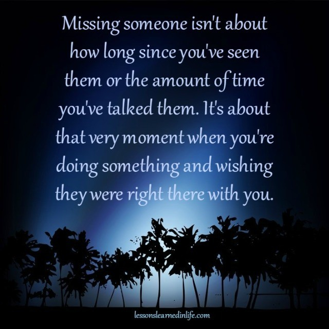 Missing Someone Quote: Lessons Learned In LifeMissing Someone.