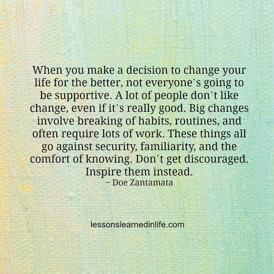 Quotes About Change For The Better: Lessons Learned In LifeChanging Your Life For The Better