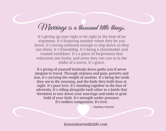 Lessons Learned In Lifemarriage Is A Thousand Little Things