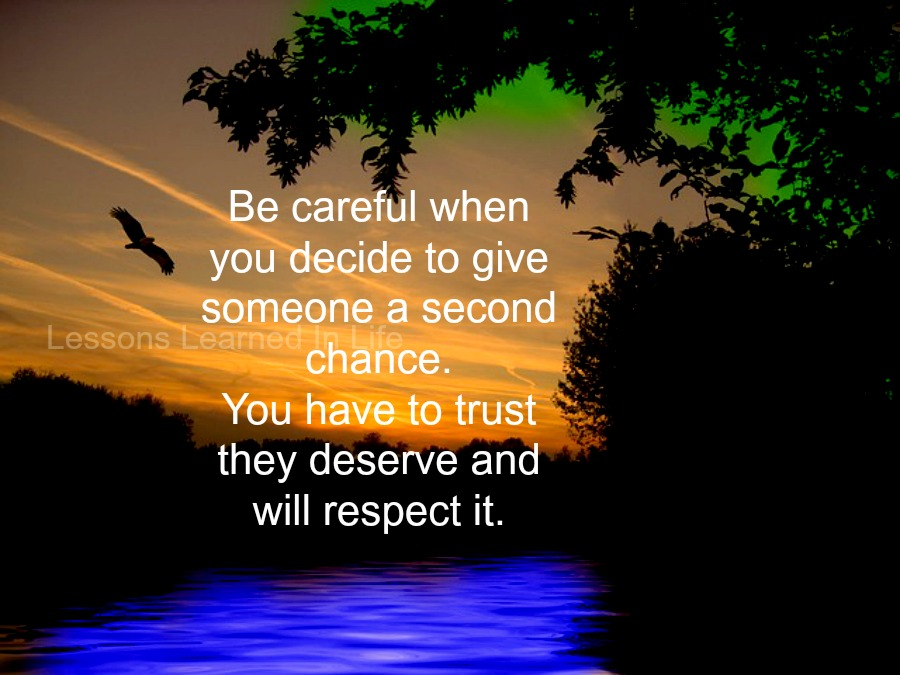 Lessons Learned in LifeBe careful when you decide to give