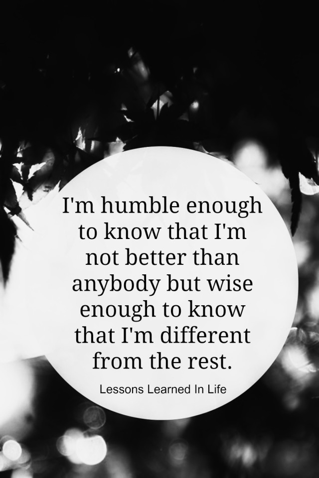 Lessons Learned In Lifeim Humble Enough To Know Lessons Learned