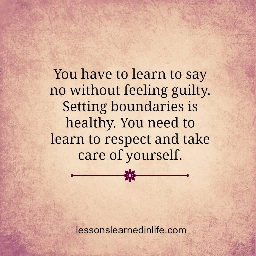 Quotes About Love Relationships: Lessons Learned In LifeLearn To Say No.