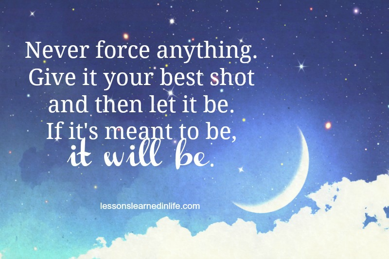 Lessons Learned In LifeGive It Your Best Shot.